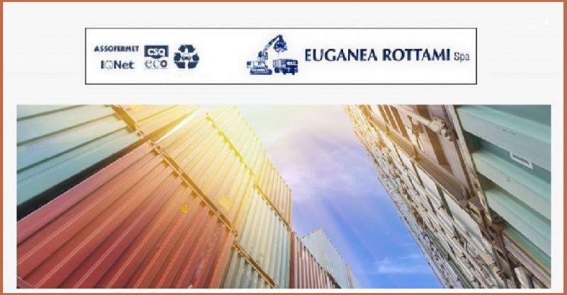 EUGANEA ROTTAMI SPA - COMMERCIO ROTTAMI noleggio gratuito noleggio container e cassoni Vicenza