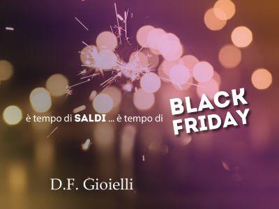 offerta black friday df gioielli promozione gioielli meta prezzo df gioielli