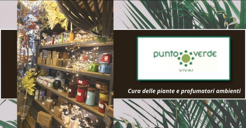 Offerta prodotti cura per piante roma - candele e profumatori ambiente grottaferrata