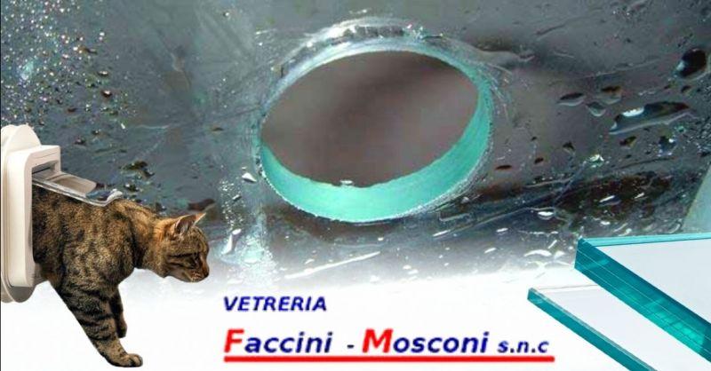 VETRERIA FACCINI MOSCONI - Promozione realizzazione foro su vetro per gattaiola condizionatore Verona