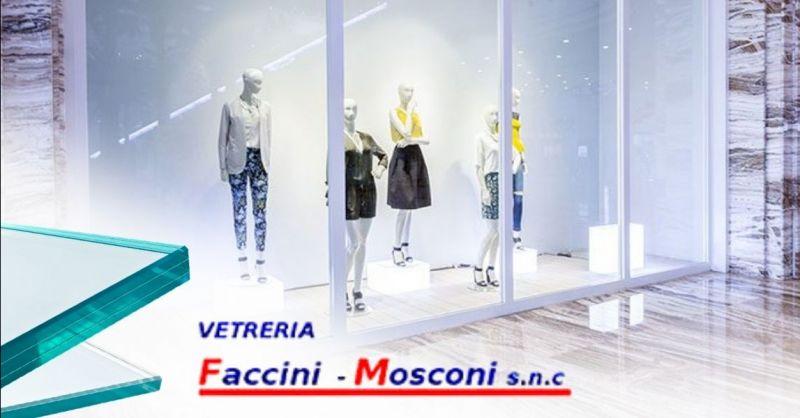 Offerta sostituzione vetrate negozi Verona provincia - Occasione realizzazione vetrine per negozi Verona