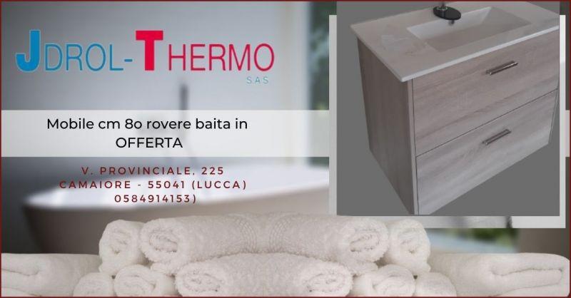 occasione negozio di arredo e mobili bagno Versilia - JDROL THERMO