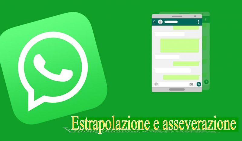 Estrapolazione chat-sms per uso giudiziario a Cosenza - trascrizione conversazioni di Whatsapp