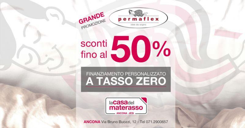 CASA DEL MATERASSO - Offerta Acquisto Materasso con Finanziamento Tasso 0 Ancona Jesi