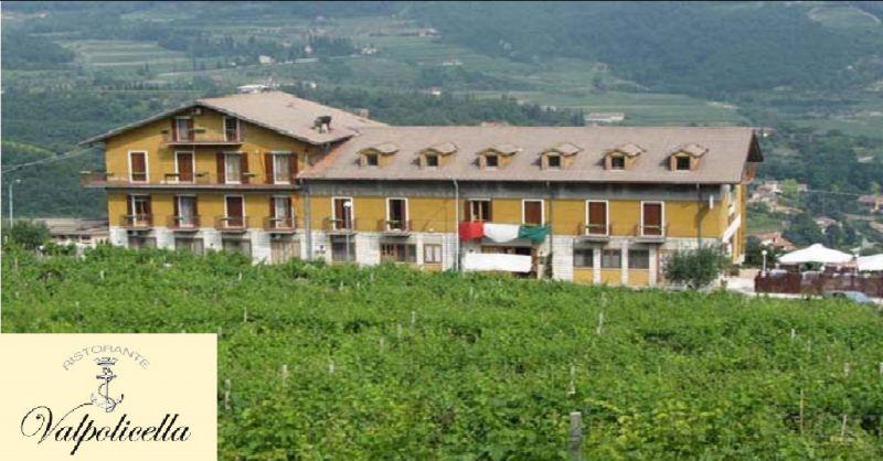 RISTORANTE VALPOLICELLA miglior ristorante a Verona - occasione mangiare a Valpolicella Verona