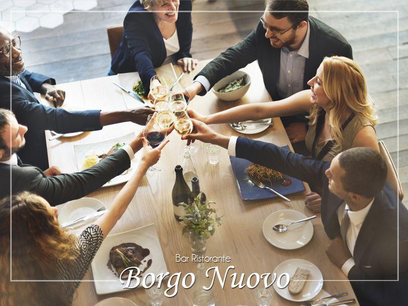 Offerta organizzazione cene aziendali per lavoro -  Bar Ristorante Borgo Nuovo