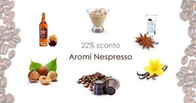 offerta caffe aromatizzati nespresso promozione caffe compatibli nespresso
