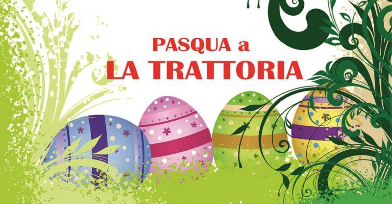 offerta menù pranzo di pasqua Pistoia - promozione trattoria pasqua Pistoia