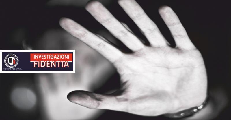 agenzia investigativa fidentia offerta indagini stolking - occasione indagini molestie perugia