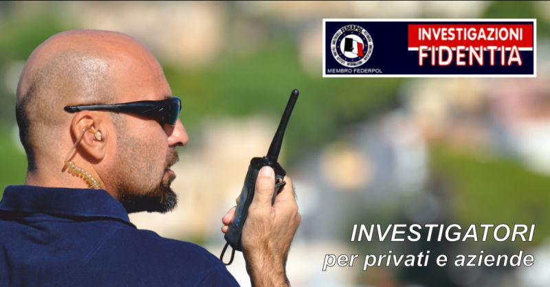 istituto fidentia offerta servizi investigativi - occasione sorveglianza per privati perugia