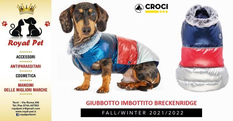 ROYAL PET - Promozione Giubbotto Imbottito Breckenridge Croci Terni