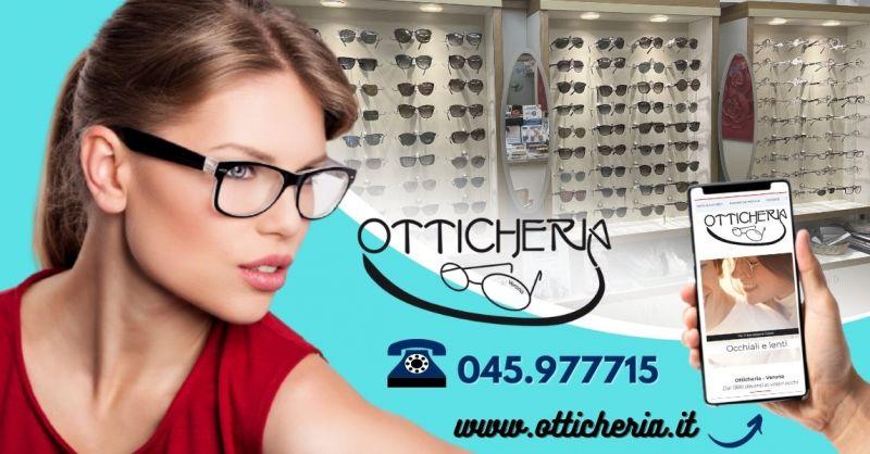Offerta Controllo gratuito della vista Verona - Occasione vendita migliori marche occhiali da vista Verona