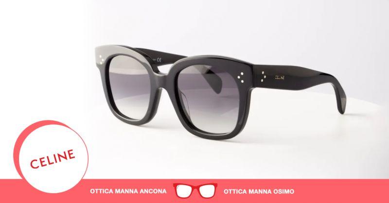 Offerta Vendita Occhiali Celine Ancona - Occasione Vendita Occhialil Celine Osimo