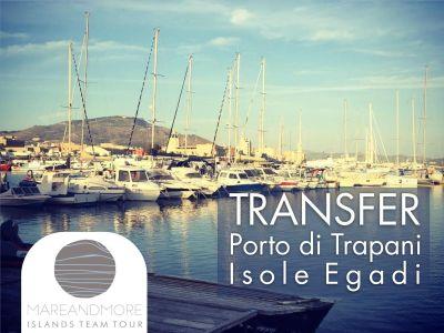 offerta transfer porto trapani isole egadi promozione trasporto trapani favignana levanzo