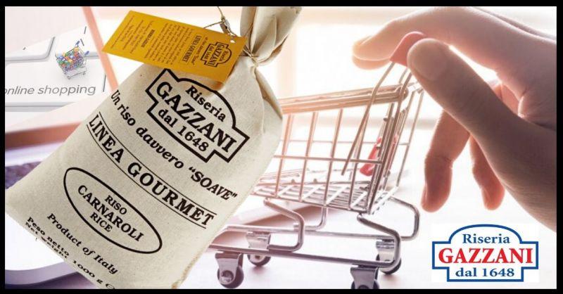 RISERIA GAZZANI 1648 - Occasione vendita online miglior RISO CARNAROLI LINEA GOURMET made Italy