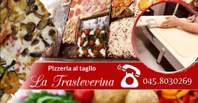 la trasteverina offerta pizzeria al taglio centro verona occasione pizza artigianale al trancio verona