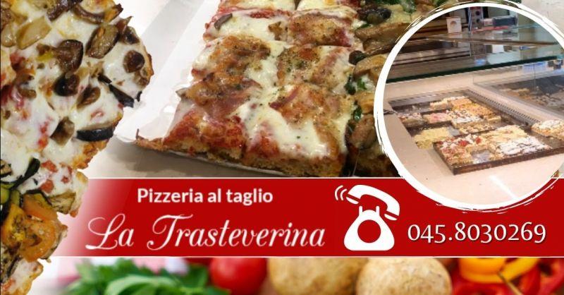 Offerta vendita pizza al taglio Verona centro - Occasione realizzazione pizze al trancio per eventi Verona