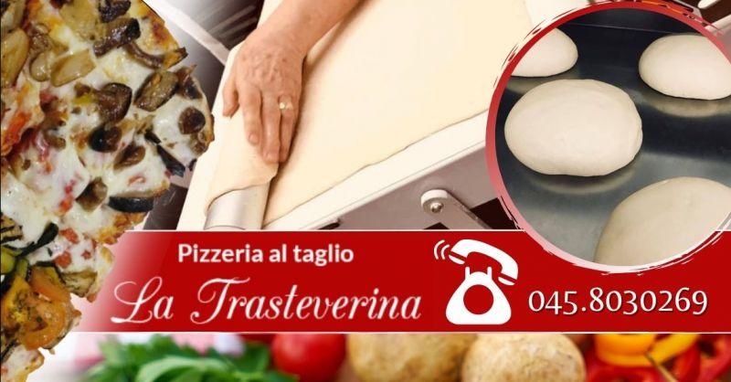 PIZZERIA LA TRASTEVERINA - Offerta dove mangiare la migliore pizza al trancio in centro a Verona