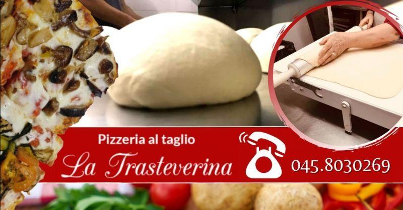 Offerta pizza al trancio impastata a mano - Occasione produzione pizza artigianale centro Verona