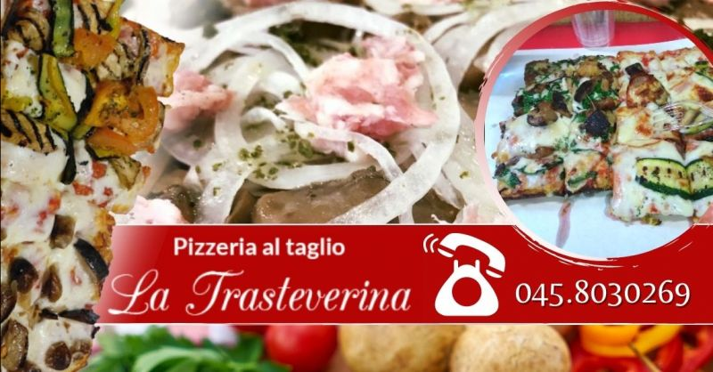 Offerta pizza al trancio d'asporto centro Verona - Occasione pizza al taglio take away centro Verona
