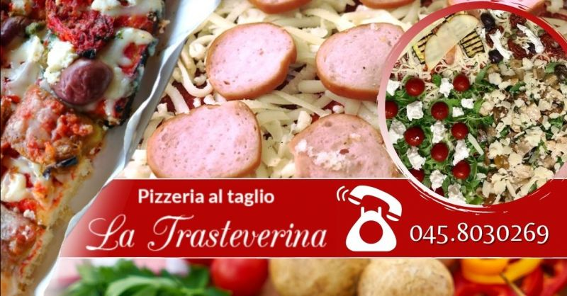 Offerta la miglior pizza al taglio di Verona - Occasione pizza al trancio vicino centro storico Verona