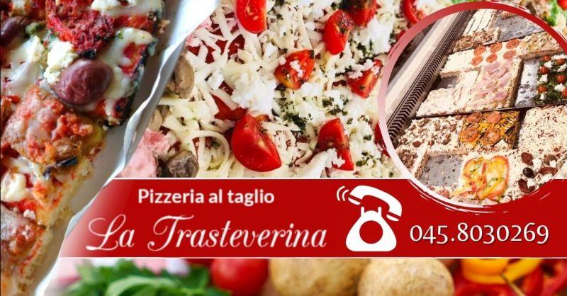 Offerta pizza al taglio più vicina in centro Verona - Occasione pizza al trancio più buona Verona