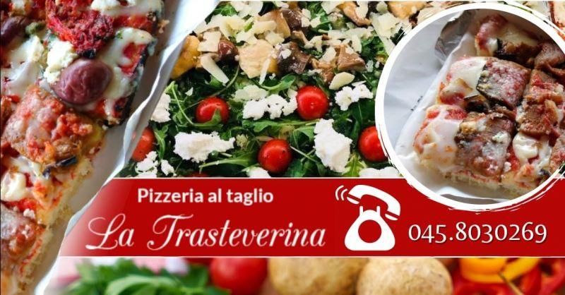 Offerta la migliore pizzeria al taglio Verona - Occasione pizza al trancio vicino piazza Bra Verona