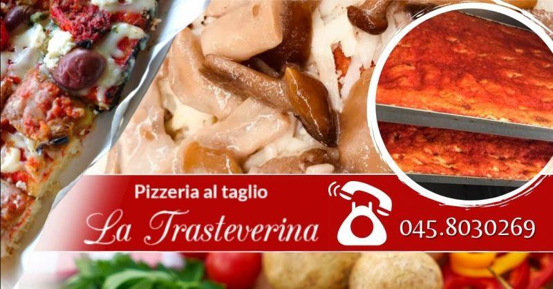 Offerta dove mangiare pizza al taglio centro Verona - Occasione menù pizze al taglio Verona