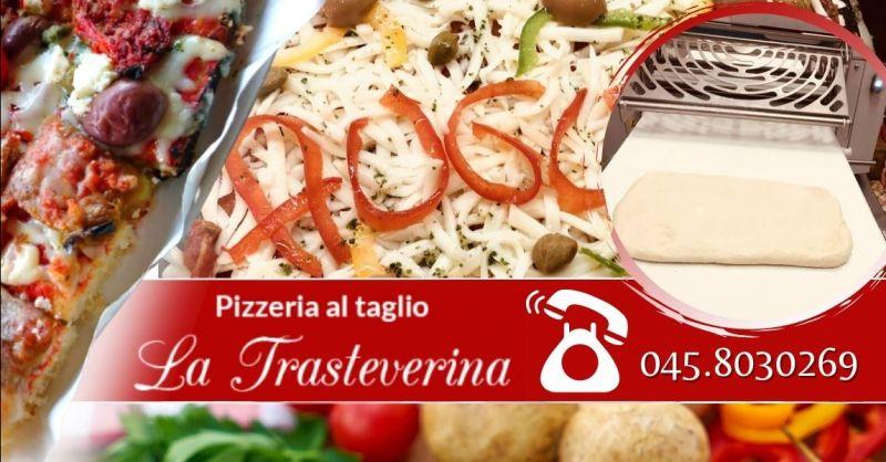 Offerta pizzeria al trancio vicino Castel Vecchio Verona - Occasione migliore pizza al taglio Verona