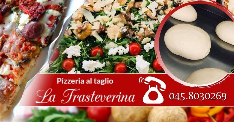 Offerta dove mangiare pizze vegetariane Verona - Occasione pizza al taglio da asporto Verona