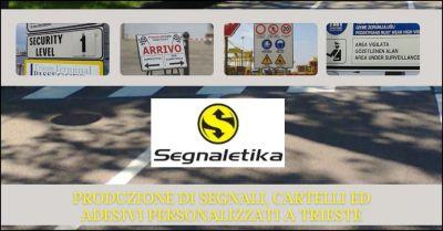 offerta produzione cartelli e adesivi personalizzati trieste segnaletika srl