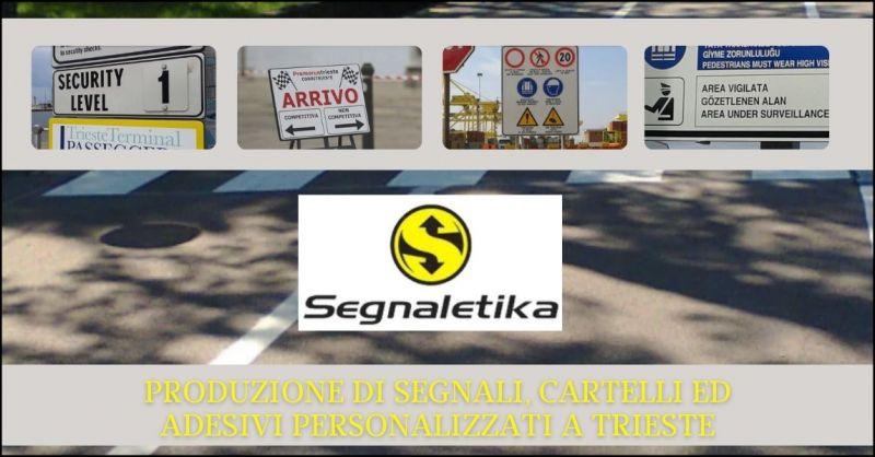 offerta produzione cartelli e adesivi personalizzati Trieste - SEGNALETIKA SRL