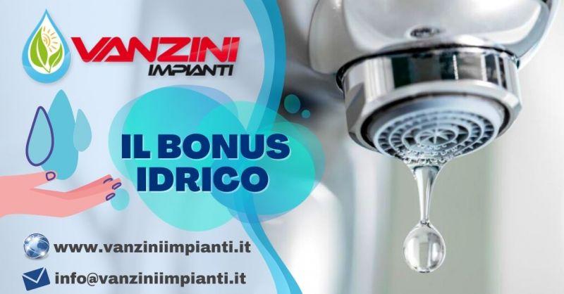 Offerta come funziona il bonus idrico 2021 Verona - Occasione come ottenere il bonus idrico a Verona