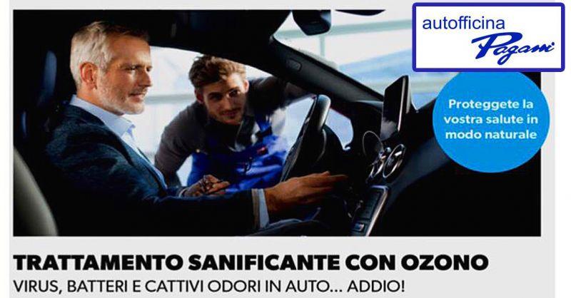 Offerta Trattamento Auto Sanificante con Ozono Como - Occasione Sterilizzazione interni auto all Ozono Como