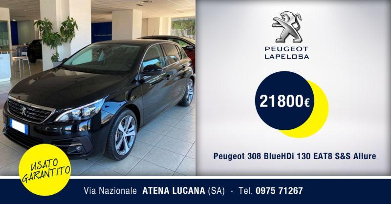 PEUGEOT LAPELOSA SRL - Peugeot 308 BlueHDi 130 EAT8 S&S Allure Usato Atena Lucana Salerno