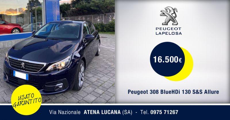 PEUGEOT LAPELOSA - Offerta Peugeot 308 BlueHDi 130 S&S Allure Usato Atena Lucana