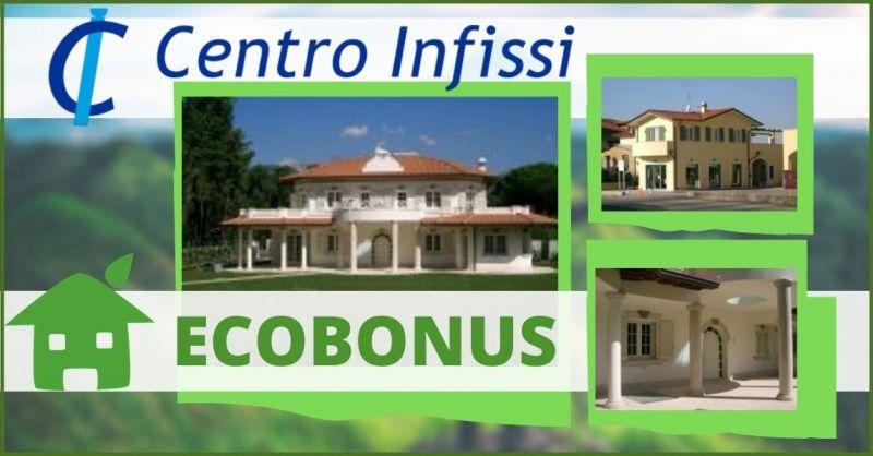 occasione ecobonus e detrazioni casa 2021 Versilia - CENTRO INFISSI