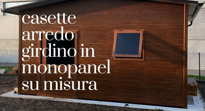 Occasione casette in monopanel su misura a Pordenone - Vendita Casette arredo giardino Pordenone