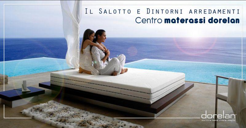 Offerta vendita e distribuzione materassi e reti Dorelan a Salerno - Il Salotto e Dintorni