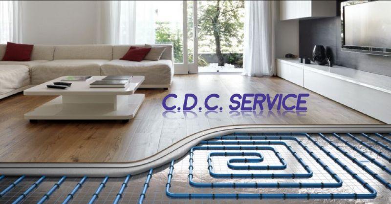 C.D.C. SERVICE offerta vendita impianti a pavimento - occasione fornitura radiatori a Verona