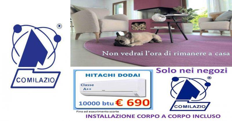 Offerta vendita climatizzatore aria condizionata Roma - occasione Condizionatore HITACHI Roma