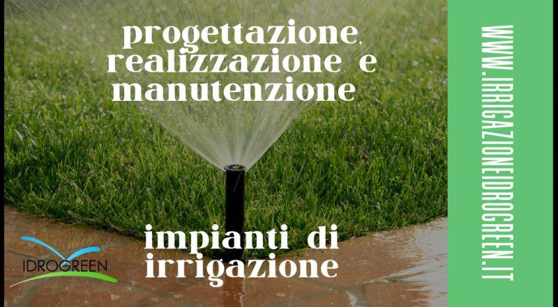 Offerta progettazione, realizzazione manutenzione di impianti di irrigazione di tipo residenziale, sportivo e per il settore agricolo a Treviso a Vicenza
