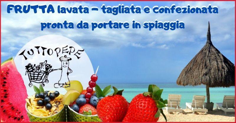 offerta negozio frutta e verdura fresche da magiare in spiaggia - TUTTO PEPE