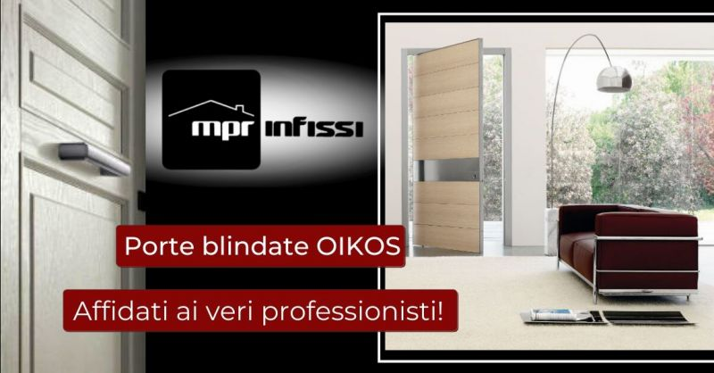 Offerta vendita installazione porte blindate Oikos Pordenone - Occasione centro assistenza porte Oikos Pordenone