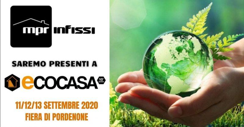 Offerta fiera Ecocasa di Pordenone 2020 - Occasione Mpr infissi fiera Pordenone 2020