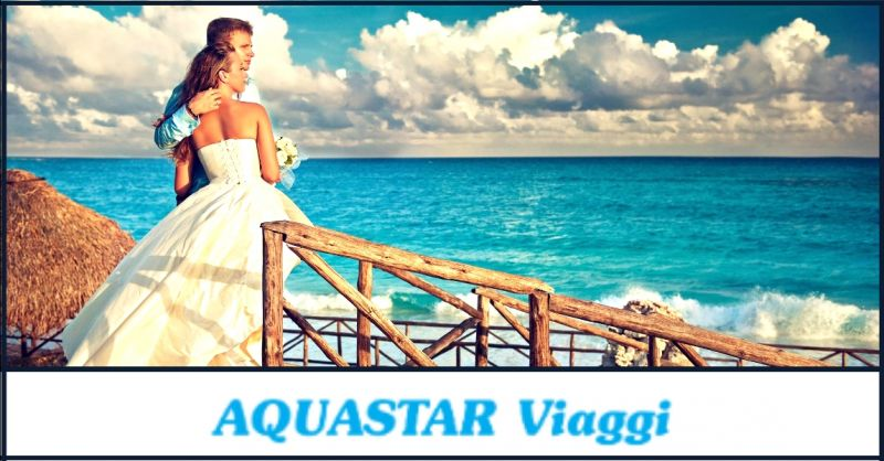 AQUASTAR VIAGGI - offerta organizzazione professionale viaggi di nozze Affi Verona