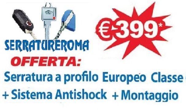 SERRATUREROMA - OFFERTA MONTAGGIO E VENDITA SERRATURA CON CILINDRO EUROPEO ROMA