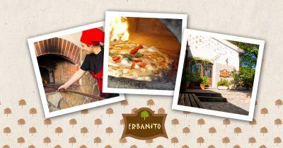 erbanito offerta pizzeria specialita km 0 occasione pizzeria a legna vallo di diano salerno