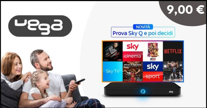 offerta SKY Q 30 giorni di contenuti SKY e Netflix - VEGA