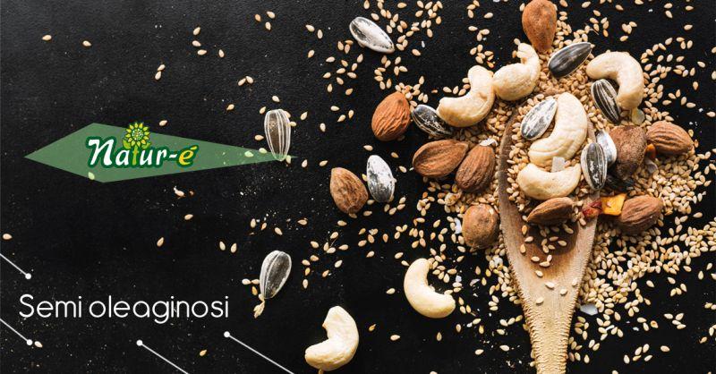 Offerta vendita frutta secca Salerno - Promozione distribuzione semi oleaginosi Salerno